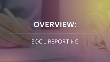 SOC 1 Reporting