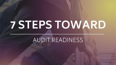 7 Steps Toward Audit Readiness