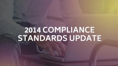 2014 Compliance Standards Update