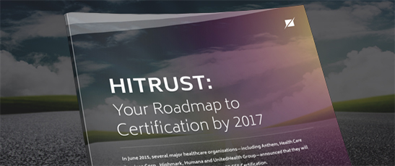 HITRUST: Your Roadmap to Certification by 2017