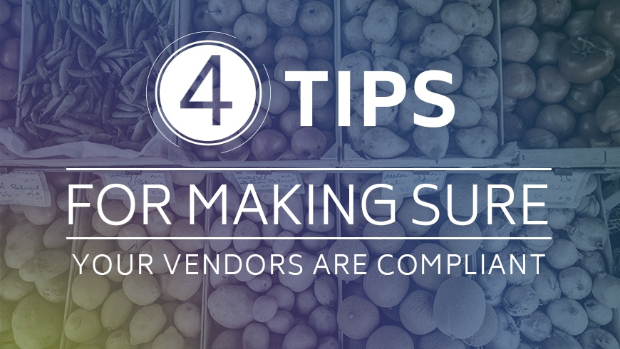 4-Tips-for-Making-Sure-Your-Vendors-are-Compliant.jpg