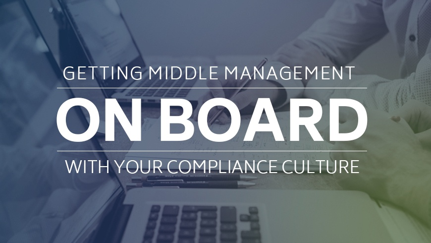 Getting-Middle-Management-On-Board-with-Your-Compliance-Culture.jpg