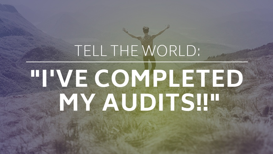 Tell-The-World-Ive-Completed-My-Audits.jpg