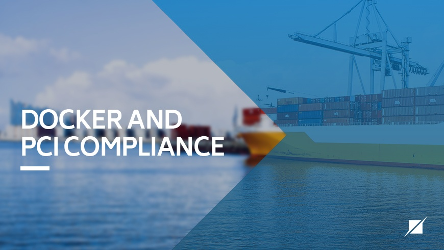 Docker and PCI Compliance