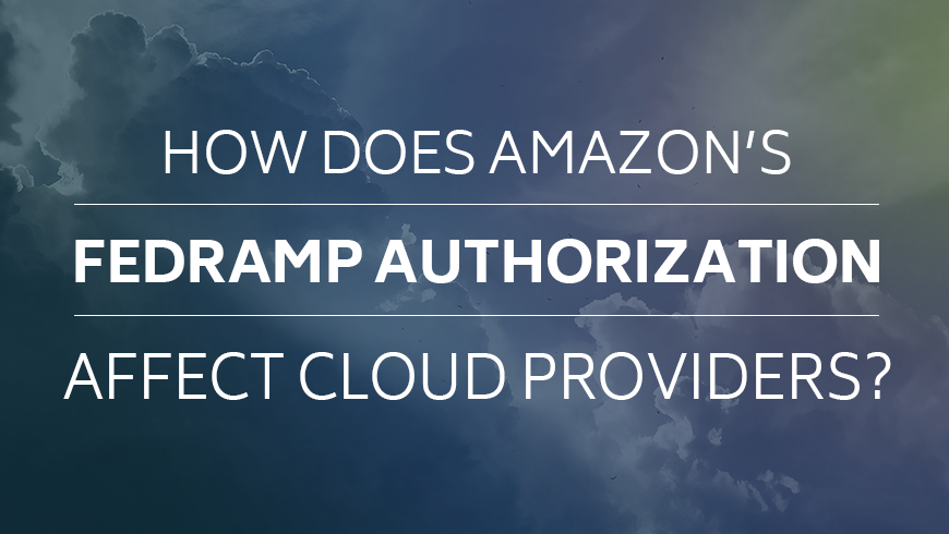 how does 's fedramp authorization affect cloud providers?