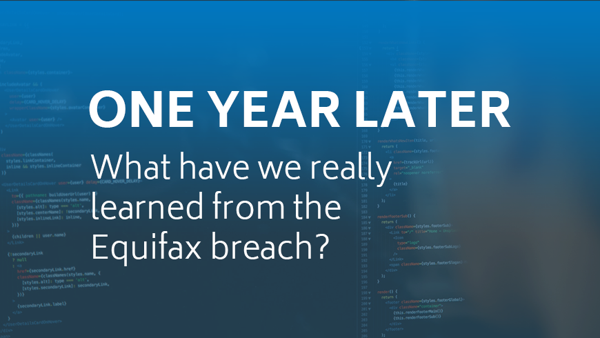 What have we really learned from the Equifax breach?