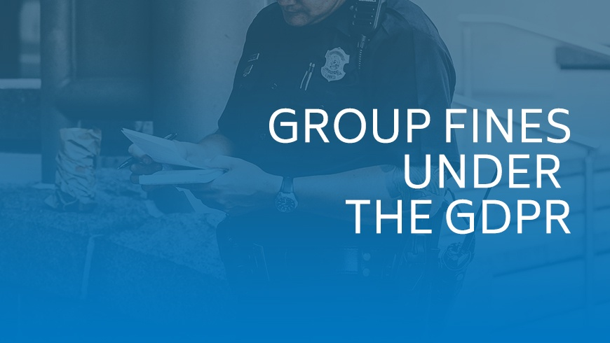 Group Fines Under the GDPR