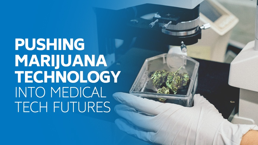 pushing-marijuana-technology-into-medical-tech-futures.jpg